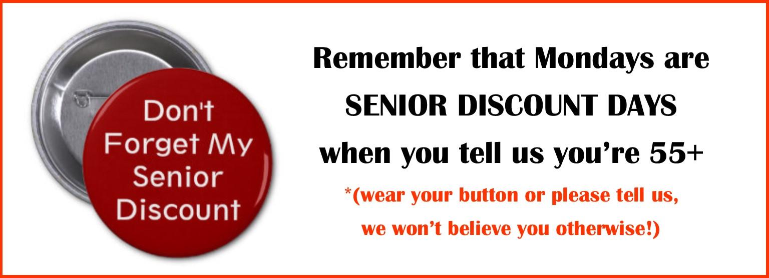 Monday 55+ Senior Discount