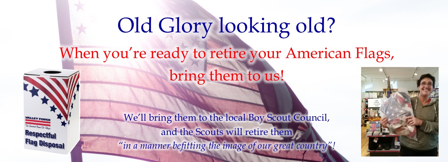 We'll retire your old Old Glory with dignity