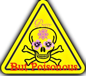 pretty but poisonous